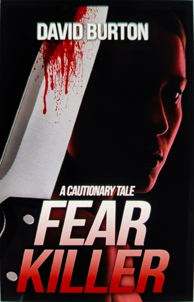 Book Review - Fear Killer: A Cautionary Tale  Psychological thriller, Crime Fiction, Murder Mystery