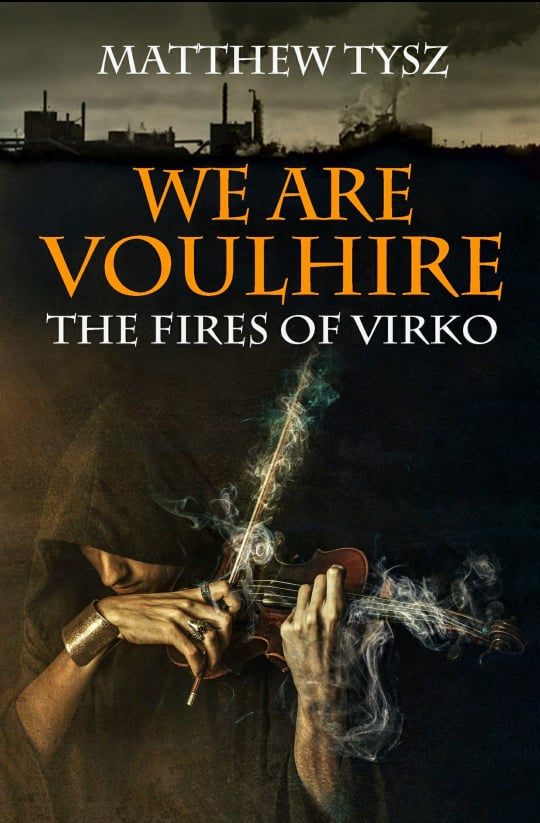 Original Book Cover -We are Voulhire: The Fires of Virko  Book review- Sci-fi fantasy